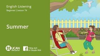 Learn English Via Listening | Beginner - Lesson 74. Summer