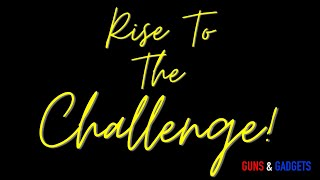 Rise To The Challenge!