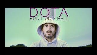 DOTA - Bunt und hell