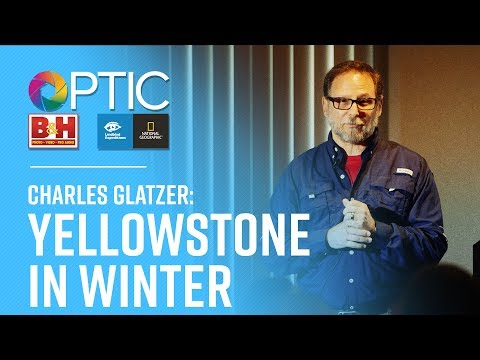 OPTIC 2017: Charles Glatzer: Yellowstone in Winter