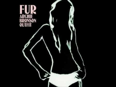 Archie Bronson Outfit Fur