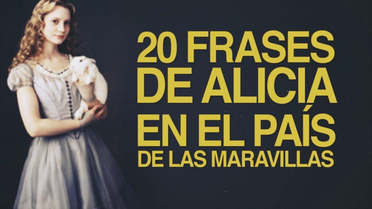 20 Frases De Alicia En El País De Las Maravillas