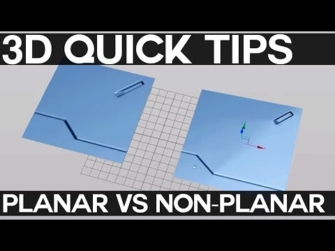 3D QUICK TIPS: Planar vs Nonplanar Geo