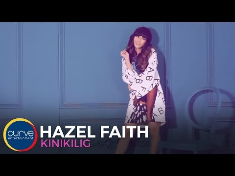 Hazel Faith | Kinikilig | Official Music video