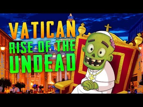 The Vatican: Rise of the Undead