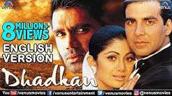 Dhadkan - English Version | Akshay Kumar | Shilpa Shetty | Sunil Shetty | Hindi Romantic Movie