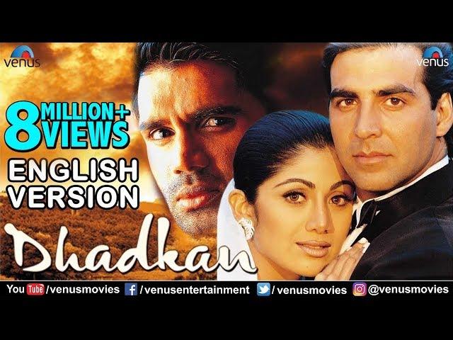 Dhadkan | English Version | Akshay Kumar | Shilpa Shetty | Sunil Shetty | Bollywood Romantic Movies
