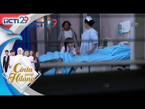 CINTA YANG HILANG - Ilham Meninggal Dunia Gak Percaya Gua [19 Juli 2018]