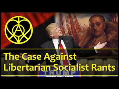 LLAA-The Case Against Libertarian Socialist Rants Far Left, Spanish Civil War, Alt Right