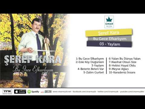 Şeref Kara - Yaylam (Official Lyrics Video)