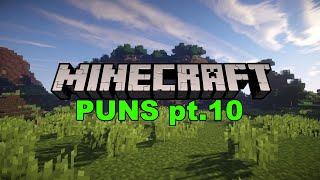 Minecraft Puns: Part 10