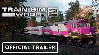Train Sim World 2: Rush Hour - Official Boston Sprinter Launch Trailer
