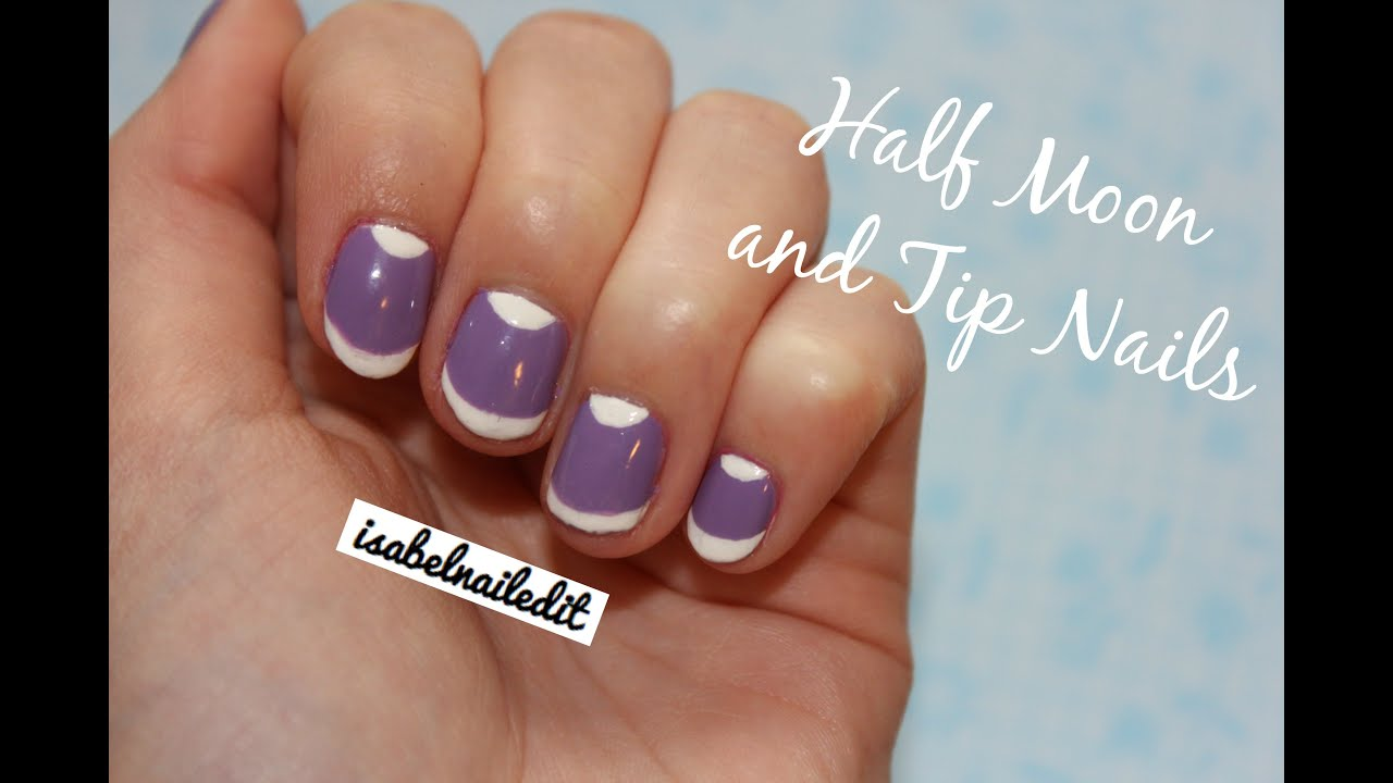 Half Moon And Tip Nails Youtube