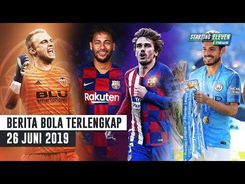 Barca Bayar Griezmann 1.9T & Neymar 32.1M | Silva Tinggalkan Man City | RESMI Cillessen Ke Valencla
