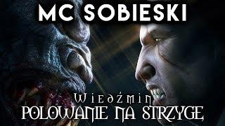 MC Sobieski Wiedźmin / The Witcher Rap: Polowanie na Strzygę  prod. Paradox