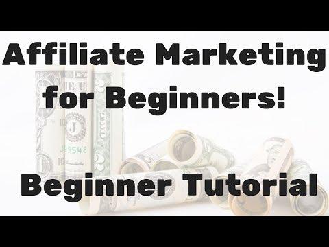 Affiliate Marketing for Beginners – Beginner Tutorial
