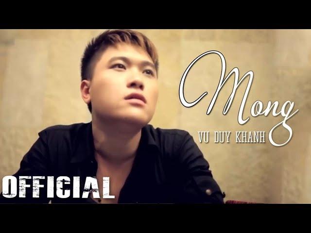 Mong - Vũ Duy Khánh | Official MV HD