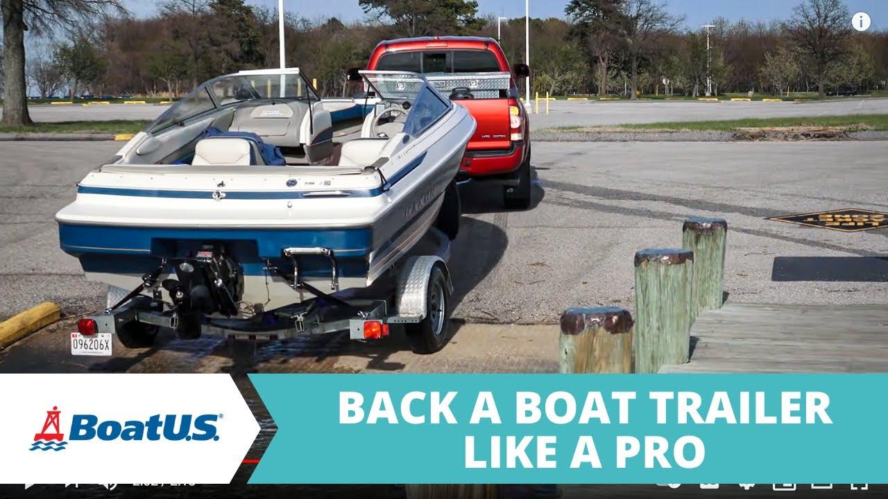 Back Up Your Boat Trailer Like A Pro - BoatUS Magazine