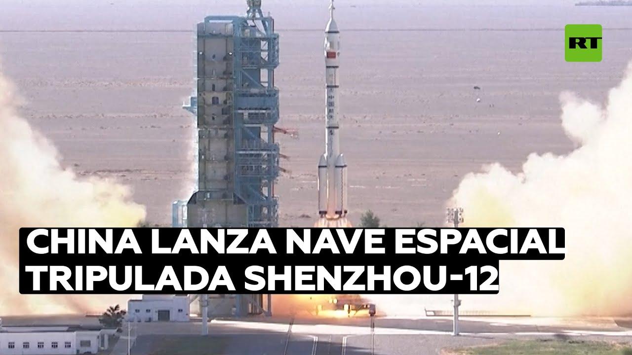 China lanza la nave espacial tripulada Shenzhou-12 para construcción de su propia estación espacial