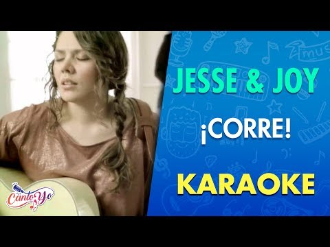Jesse & Joy - ¡Corre! (Karaoke) | CantoYo