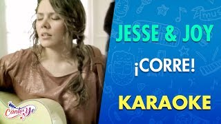 Jesse & Joy - ¡Corre! (Official CantoYo Video)