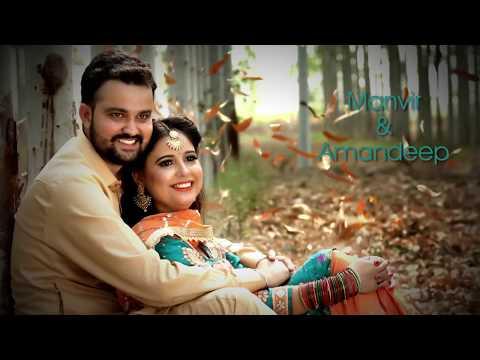 Best Punjabi Pre Wedding Song Kangni Manvir & Amandeep