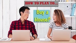 How to Plan to Buy a House