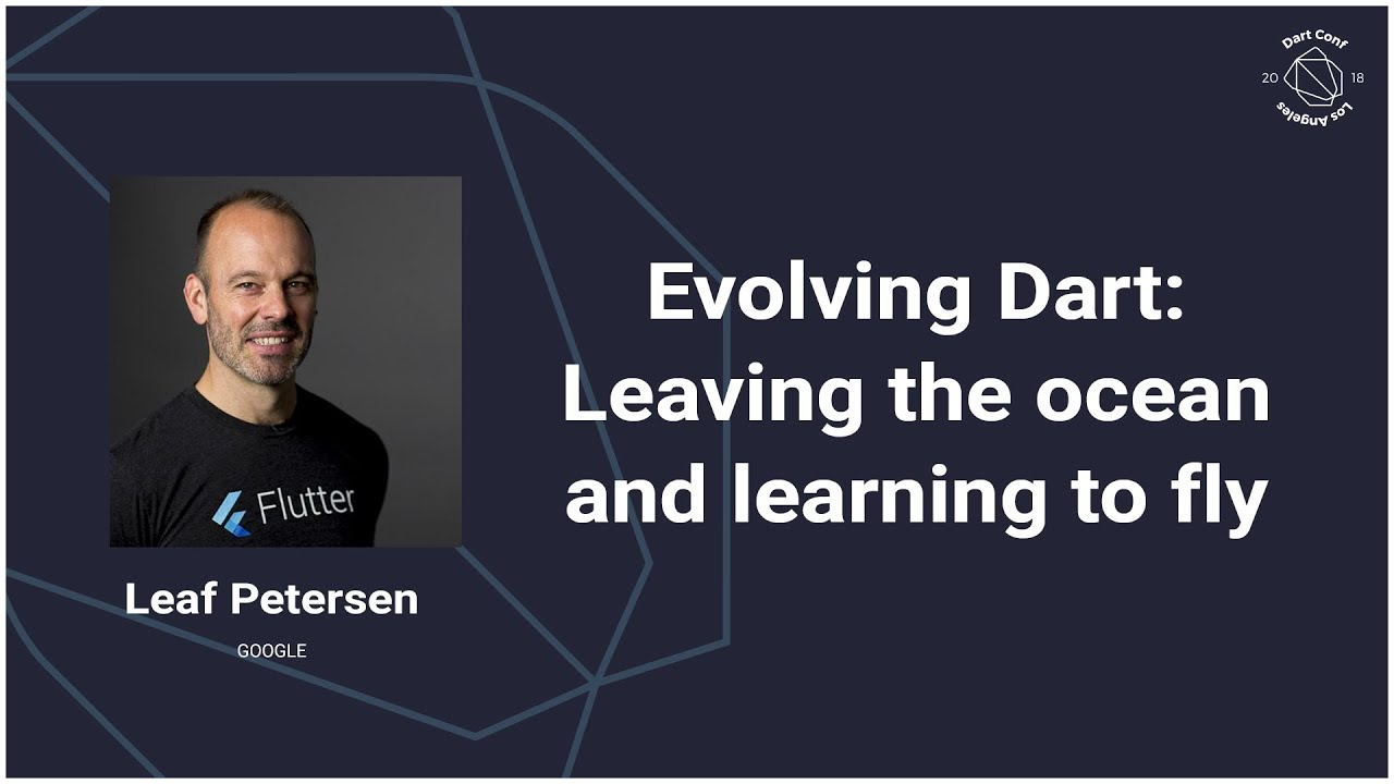 Evolving Dart: Leaving the ocean and learning to fly (DartConf 2018)