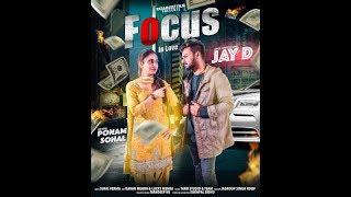 focus in Love | Jay D ft. Poonam Sohal | Sukhpal Sidhu | Paramjeet Films