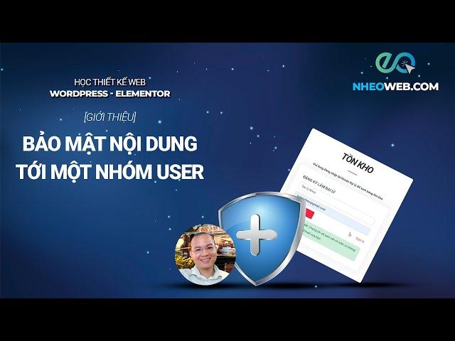 [Giới thiệu] : Bảo mật nội dung tới một nhóm user