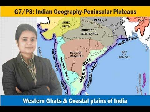 G7/P3: Indian Geography-Peninsular Plateaus