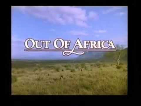 John Barry Out Of Africa Opening Titles And Main Theme Youtube