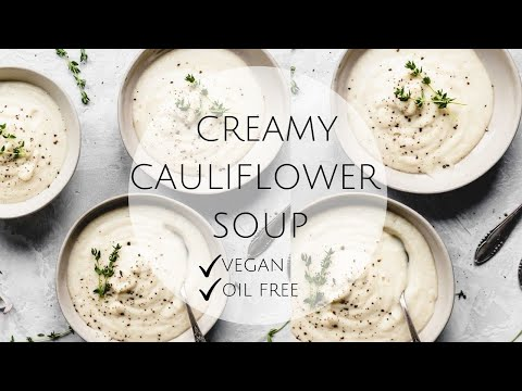 CREAMY CAULIFLOWER Soup {VEGAN / OIL FREE}