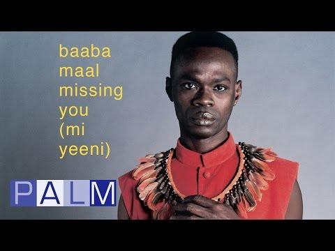 Baaba Maal: Missing You (Mi Yeewni) [Full Album]