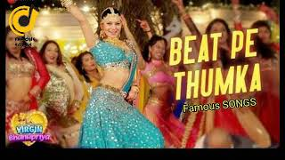 Beat Pe Thumka - Virgin Bhanupriya | Urvashi Rautela | Jyotica Tangri | Amjad Nadeem | Famous SONGS