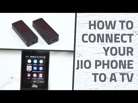 Jio Phone: How to Connect to a TV