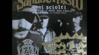 Sangue Misto - Cani Sciolti (Remix)