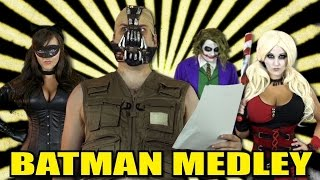 Repeat youtube video Batman Medley! - Harley Quinn, Joker, Cat Woman, & Bane!