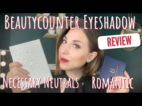 BeautyCounter Eyeshadow Swatches & Review Featuring the Necessary Neutrals and Romantic Palettes!