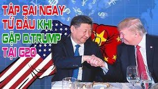 Tập Cận Bình đã sai ngay từ đầu khi đồng ý gặp Donald Trump tại G20 Argentina
