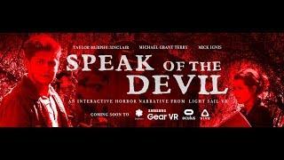 """Interactive VR Horror Film """"SPEAK OF THE DEVIL"""" - Trailer"""