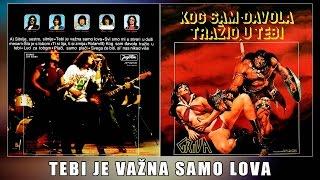 GRIVA - TEBI JE VAZNA SAMO LOVA /1983