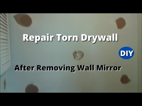 How to Repair Torn Drywall After Removing Wall Mirror  Step