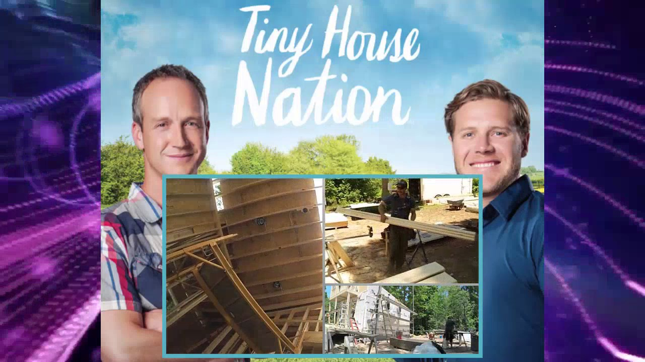 Tiny House Nation Season 3 Episode 11 Youtube