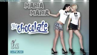 Like Chocolate - Maria Maria (LLP Remix) (Official Single)