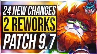 Patch 9.7 | New FINAL Changes Are Coming Soon - League of Legends
