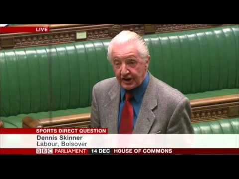 Dennis Skinner 14.12.2015 Comments in the Sports Direct Question.