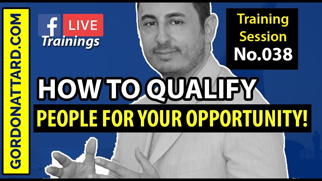 How To Qualify People For Your Opportunity