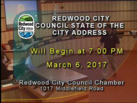 "Redwood City - City Council, ""State of the City"" 03.06.17"