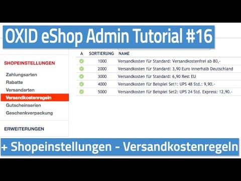 Oxid eShop Admin Tutorial #16 - Shopeinstellungen - Versandkostenregeln